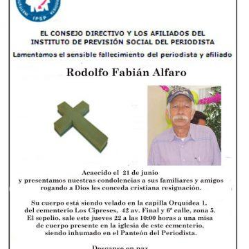 Lamentamos el sensible fallecimiento del periodista y afiliado Rodolfo Fabián Alfaro